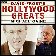 [(Sir David Frost: Hollywood Greats: Sir Michael Caine )] [Author: David Frost] [Oct-2012]