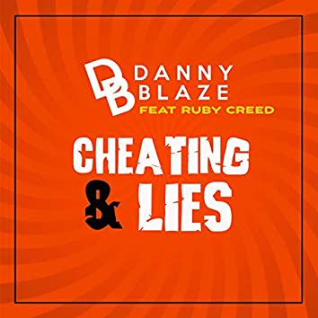 Cheating & Lies (feat. Ruby Creed)