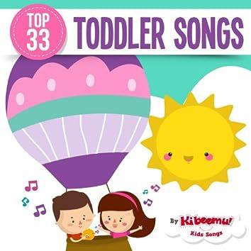 Top 33 Toddler Songs