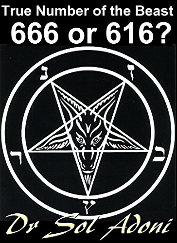True Number of the Beast 666 or 616? (English Edition)
