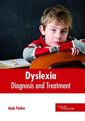 Dyslexia: Diagnosis and Treatment
