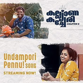 Undampori Pennu (feat. Sanu P S, Sravan Krishnakumar, Ramkumar S & Sachin BG)