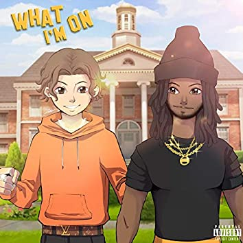 What I'm On (feat. Deuce)