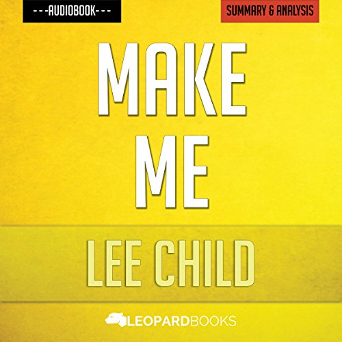 Make Me: A Jack Reacher Novel by Lee Child | Unofficial & Independent Summary & Analysis audiobook cover art