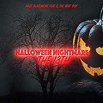 Halloween Nightmare The 13th