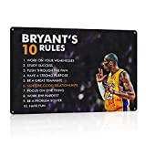 N\C Kobe Bryant Quotes-Bryant's Ten Rules- 8 x 12 Motivational Basketball Metal Sign Print Poster. Perfect Sports Wall Art for Home-Office-Locker Room-Gym Décor. A Champions Rules to Be Your Best!