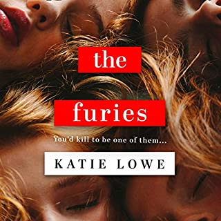 The Furies                   By:                                                                                                                                 Katie Lowe                               Narrated by:                                                                                                                                 Olivia Dowd                      Length: 10 hrs and 45 mins     4 ratings     Overall 3.5