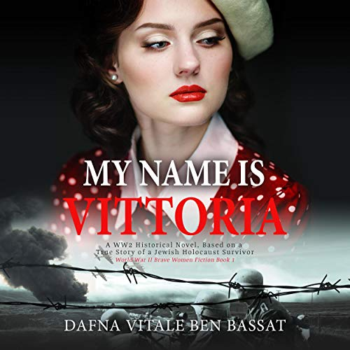 My Name Is Vittoria Audiobook By Dafna Vitale Ben Bassat cover art