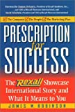 Prescription for Success: The Rexall Showcase International Story and What It Means to You
