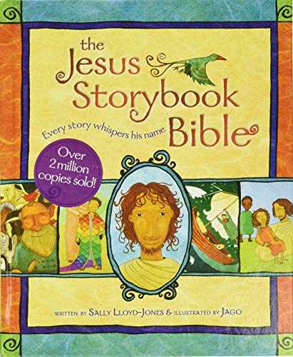 The Jesus Storybook Bible: Every Story Whispers his Nameの詳細を見る