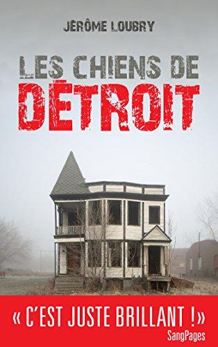 Les Chiens de Détroit (Suspense Crime)