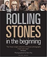 """The """"Rolling Stones"""": In the Beginning"""