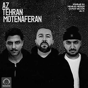 Az Tehran Motenaferan (feat. Mehrad Hidden, Saman Wilson & Ali K)