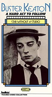 Buster Keaton - A Hard Act to Follow: Star Without a Studio VHS