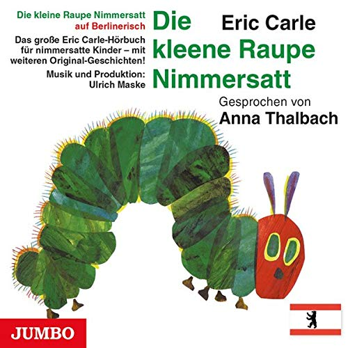 Die kleene Raupe Nimmersatt (Berlinerisch) Titelbild