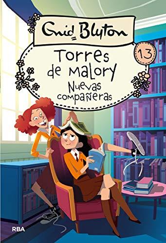 Torres de Malory 13. Nuevas compañeras (INOLVIDABLES)