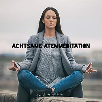 Achtsame Atemmeditation