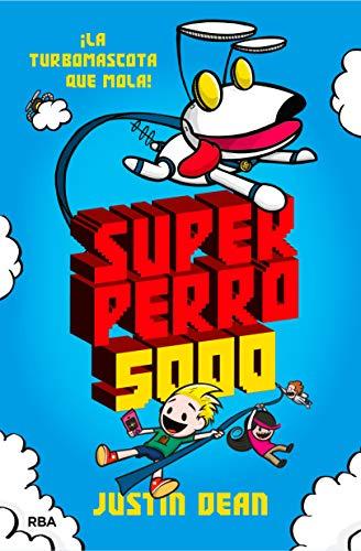 Superperro 5000 (FICCIÓN KIDS)