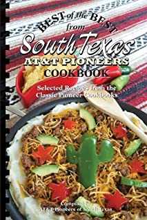 Best of the Best from South Texas AT&T Pioneers Cookbook (Best of the Best Cookbook) by AT&T Pioneeers of South Texas (2010) Ring-bound