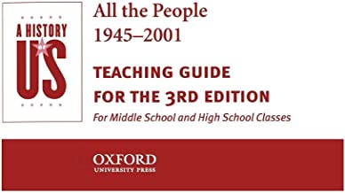 A History of Us: All the People 1945-2001 Teaching Guide Book 10: Book 10: All the People 1945-2001 Teaching Guide