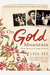 On Gold Mountain: A Family Memoir of Love, Struggle and Survival Kindle Edition