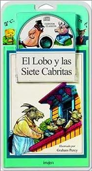 El Lobo y las Siete Cabritas / The Wolf and the Seven Little Kids Libro y CD  Cuentos En Imagenes   Spanish Edition