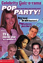 Pop Party: Pop Quizzes, Party Ideas, and More!