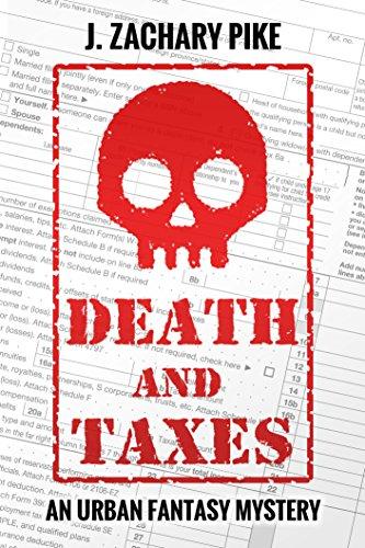 Death and Taxes: An Urban Fantasy Mystery
