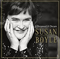 I Dreamed A Dream by Susan Boyle (2009-11-23)