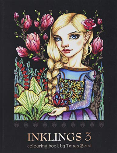 INKLINGS 3 colouring book by Tanya Bond: Coloring book for adults, teens and children, featuring 24 single sided fantasy art illustrations by Tanya ... animals and other charming creatures.: 5