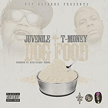 Dog Food (feat. T Money)