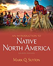 An Introduction to Native North America -- Pearson eText