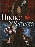 Hikiko vs. Sadako