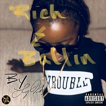 Rich & Ballin