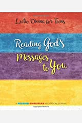 Lectio Divina for Teens: Reading God's Messages to You Paperback