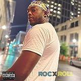Roc X Roll [Explicit]