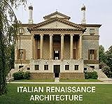 Italian Renaissance Architecture (World Architecture)