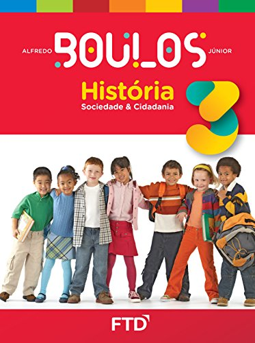História, Sociedade e Cidadania - 3º ano