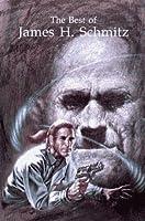 The Best of James H. Schmitz 0915368463 Book Cover