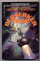 Berserker Base (Berserker 3) 0812553276 Book Cover