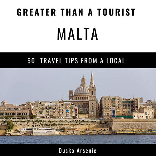 Greater Than a Tourist - Malta audiobook cover art