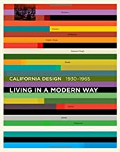 """California Design, 1930–1965: """"Living in a Modern Way"""" (The MIT Press)"""