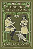 Under The Lilacs (Illustrated)
