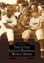Little League World Series (PA) (Images of Sports)