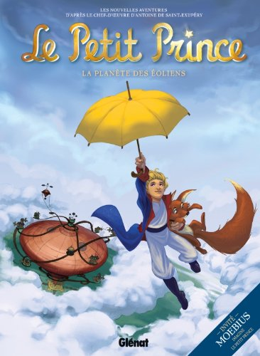 Le Petit Prince - Tome 01: La Planète des Eoliens