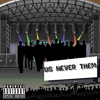 Us Never Them