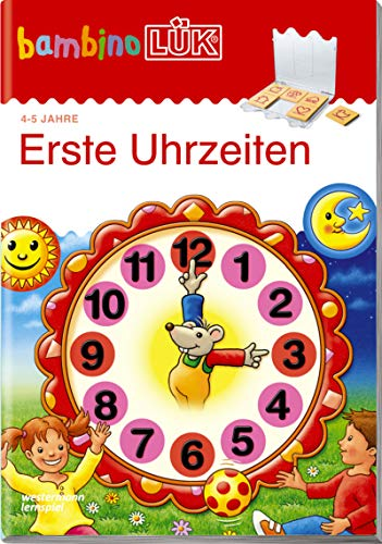 bambinoLÜK-Übungshefte: bambinoLÜK: 4/5 Jahre - Vorschule: Erste Uhrzeiten