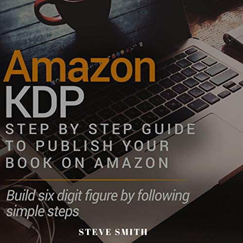Amazon KDP: Step by Step Guide to Publish Your Book on Amazon Titelbild
