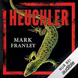 Heuchler     Mike Köstner 1              Autor:                                                                                                                                 Mark Franley                               Sprecher:                                                                                                                                 Peter Weiß                      Spieldauer: 6 Std. und 50 Min.     194 Bewertungen     Gesamt 4,1