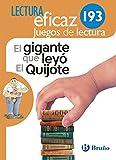 El gigante que leyó El Quijote Juego de Lectura: AJL 193